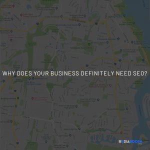 WHY-DOES-YOUR-BUSINESS-DEFINITELY-NEED-SEO